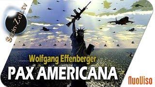 Pax Americana – Wolfgang Effenberger bei SteinZeit