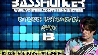 Basshunter - Calling Time (Extended Intrumental Remix)