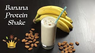 Banana Protein Shake / Pre Or Post Workout Smoothie