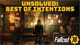 Fallout 76: Unsolved Best of Intentions