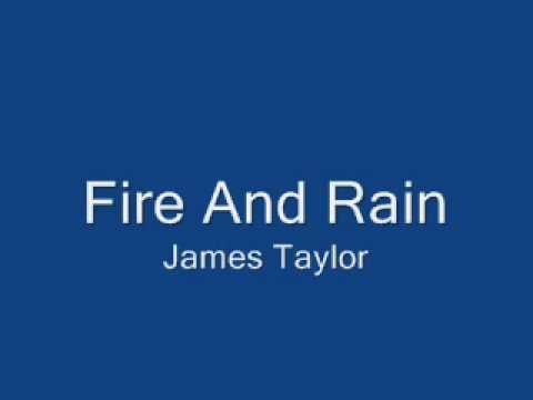 Fire and Rain (1970) (Song) by James Taylor