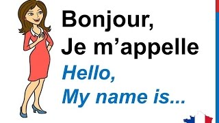 French Lesson 15 INTRODUCE YOURSELF In French Basic Conversation Se Présenter Presentarse En Francés