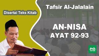 Surat An-Nisa Ayat 92-93 # Tafsir Al-Jalalain # KH. Ahmad Bahauddin Nursalim