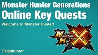 Monster Hunter Generations: Online Key Quests
