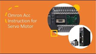 CP1E Acc Instruction for Servo