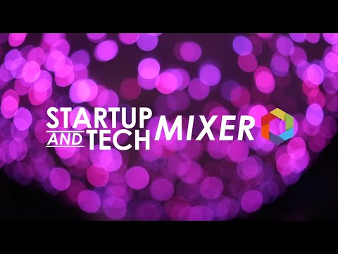 Startup and Tech Mixer