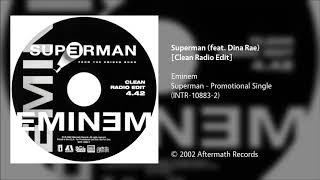 Eminem   Superman (feat. Dina Rae) [Clean Radio Edit]