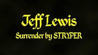 Jeff Lewis - Surrender - Stryper Cover - No Vocals
