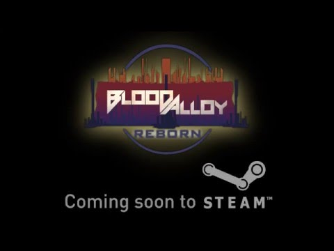 Blood Alloy Reborn - Trailer thumbnail