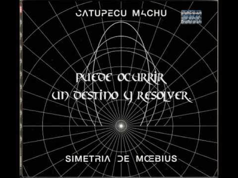 Catupecu Machu-04 Alter ego...grito alud -Simetria de Moebius