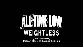 All Time Low - Weightless (Acoustic) (Live)