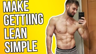 Getting Lean Can Be Simple (DO THIS!)