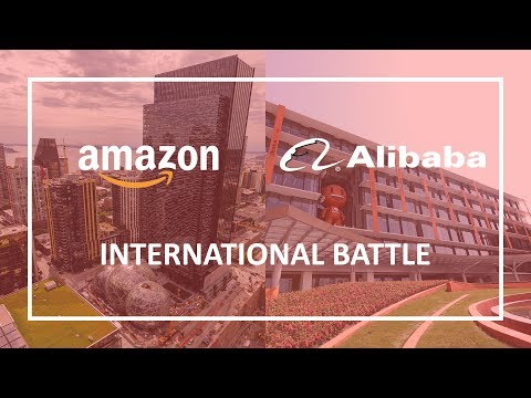 Amazon's vs Alibaba's Approach to International Expansion