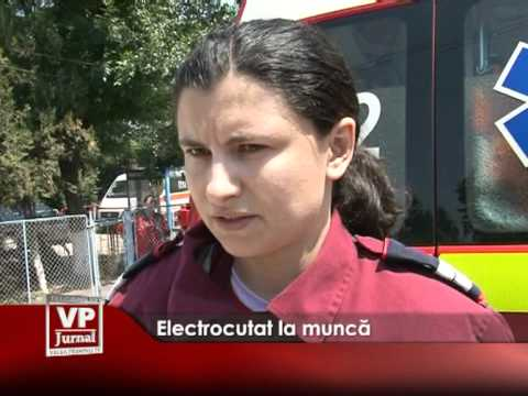 Electrocutat la muncă