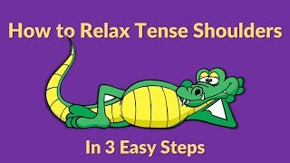 How To Relax Tense Shoulders In Under 60 Seconds (relieve Tension In Neck And Shoulders)
