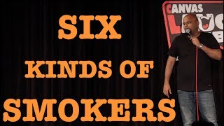 Six Kinds of Smokers | Stand up Comedy by Nishant Tanwar