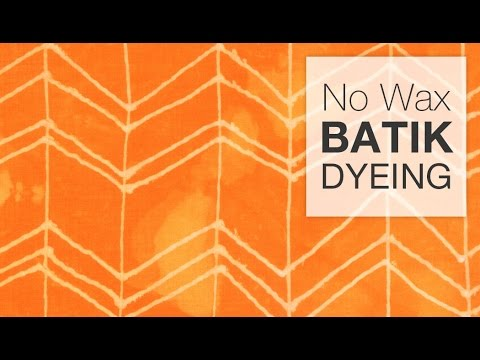 No-Wax Batik Dyeing Technique