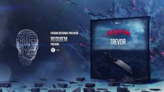 Requiem - Trevor [Fusion 317]