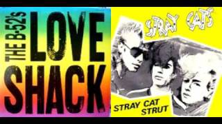 The Love Cats Shack (The B52's vs. The Stray Cats) [MashUp by MadMixMustang]