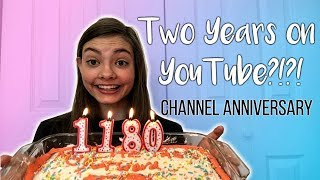TWO YEARS ON YOUTUBE! | Channel Anniversary! My Life Fast Forward