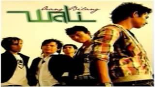 (Full Album) Wali ORANG BILANG (2008)