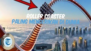 5 Roller Coaster Paling Menegangkan di Dunia, Cocok Menemani Liburanmu, Berani Coba?