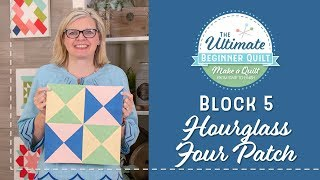Learn How to Make a Quilt - Make Quilt Block 5 - Hourglass Four Patch | Fat Quarter Shop