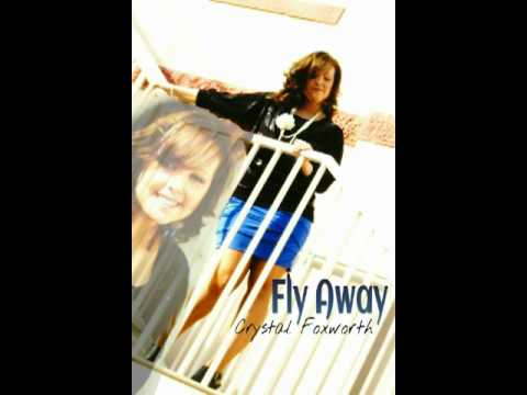 Fly Away - Crystal Foxworth