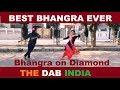 Bhangra on Diamond Full HD Gurnam Bhullar New Punjabi Songs 2018 The Dab Dance Team