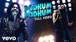 Podhum Podhum  Naresh Iyer, Andrea Jeremiah