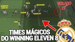 13 TIMES MAIS FANTÁSTICOS DO WINNING ELEVEN 8