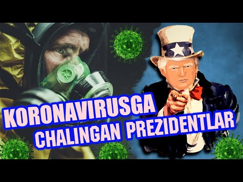 Koronavirusga chalingan Prezidentlar haqida! Kimlar koronavirusga chalingan?