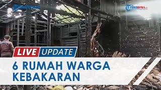 Diduga karena Kompor Minyak Meledak, 6 Rumah Warga di Kota Banjarmasin Ludes Terbakar