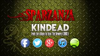 SPARZANZA - Kindead (Into the Sewers, 2003)