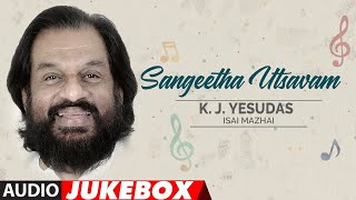 Sangeetha Utsavam - K.J.Yesudas Isai Mazhai Audio Songs Jukebox | Yesudas Tamil Old Hit Songs
