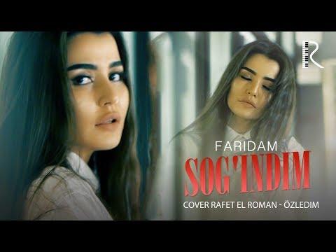 Faridam - Sog'indim | Фаридам - Согиндим (cover Rafet El Roman - Özledim)