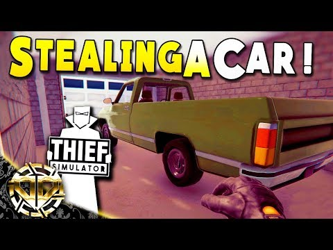 STEALING A CAR AND A NEW NEIGHBORHOOD : Thief Simulator Gameplay : EP 6