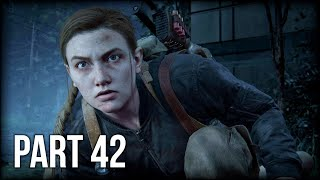 The Last of Us 2 - 100% Walkthrough Part 42 [PS4 Pro] – Chapter 8: Seattle Day 3 - The Confrontation