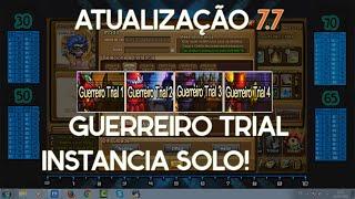 DDTANK - INSTANCIAS SOLO GUERREIRO TRIAL 1 , 2 , 3 e 4 [ATUALIZAÇÃO 7.7]