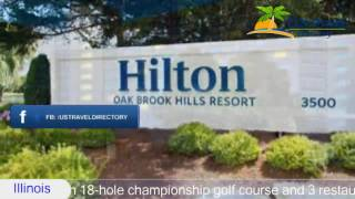 Hilton Chicago Oak Brook Hills Resort & Conference Center - Oak Brook Hotels, Illinois