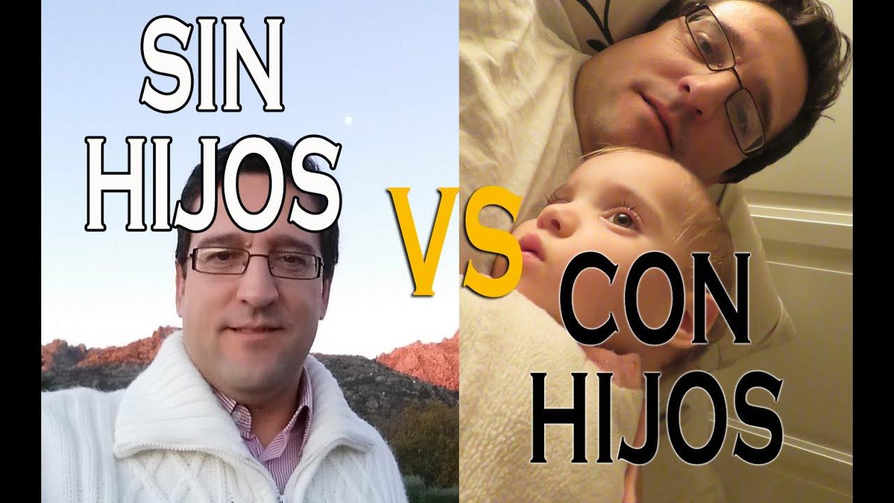 SIN HIJOS VS CON HIJOS