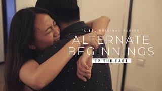 Alternate Beginnings - Episode 2 | A TSL Original Series