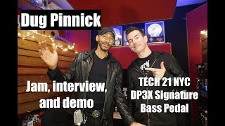 DUG PINNICK INTERVIEW and DEMO, Tech 21 DP3X Signature Pedal
