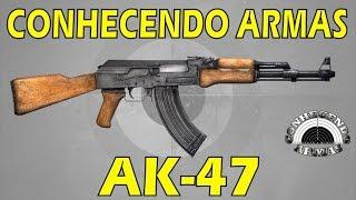 Conhecendo Armas  AK47  Fuzil De Assalto