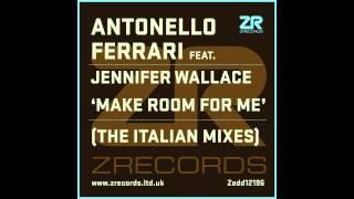 Antonello Ferrari feat. Jennifer Wallace - Make Room For Me (The Italian Mixes)