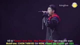 Cause I love You   Noo Phước Thịnh   Influence Asia 2017