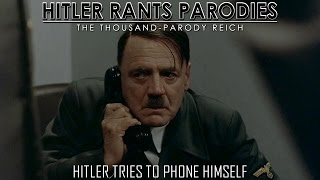 Hitler tries to phone himself