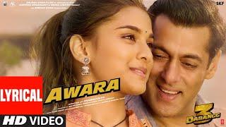 Lyrical Awara Dabangg 3 Salman Khan Sonakshi S Saiee M