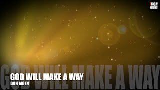 GOD WILL MAKE A WAY - Don Moen [HD]
