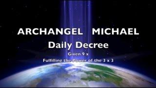 ARCHANGEL MICHAEL Magick Mantra Decree